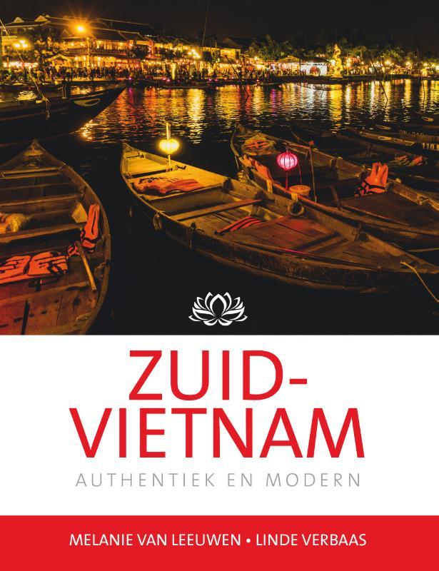 Zuid-Vietnam   reisgids 9789492920294 Melanie van Leeuwen Edicola   Reisgidsen Vietnam