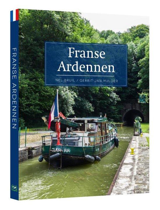 Franse Ardennen 9789492920386 Gerrit Jan Mulder Edicola   Reisgidsen Champagne, Franse Ardennen