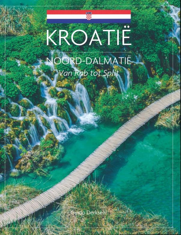 Noord-Dalmatië 9789492920409 Guido Derksen Edicola   Reisgidsen Kroatië