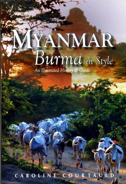 Myanmar: Burma in Style 9789622178328  Odyssey   Historische reisgidsen, Reisgidsen Birma (Myanmar)