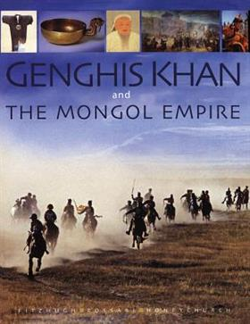 Genghis Khan and the Mongol Empire 9789622178359 William Fitzhugh Odyssey   Historische reisgidsen, Landeninformatie Mongolië