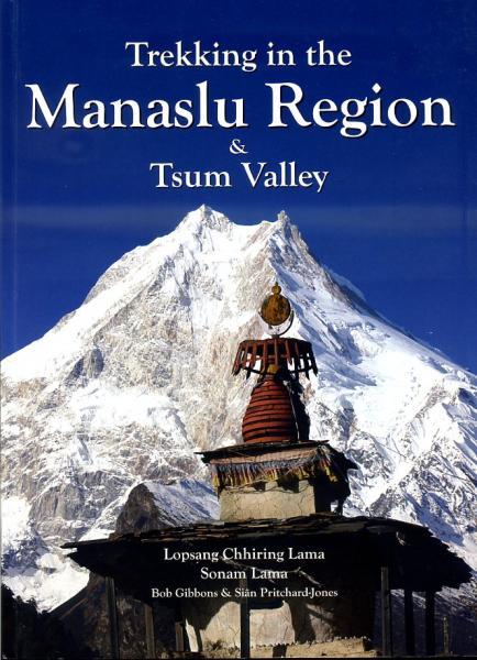 Trekking in the Manaslu Region 9789937577342  Nepa Publications   Meerdaagse wandelroutes, Wandelgidsen Nepal