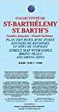 St-Barthélemy / St-Barth's 9791095793090  Kaprowski Maps   Landkaarten en wegenkaarten Overig Caribisch gebied